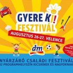 Hamarosan startol a dm GyereKi! Nyárzáró Családi Fesztivál Velencén!